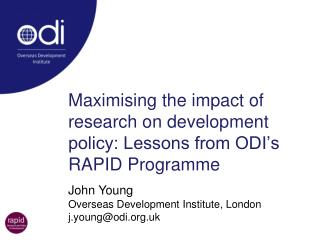 Maximising the impact of research on development policy: Lessons from ODI's RAPID Programme