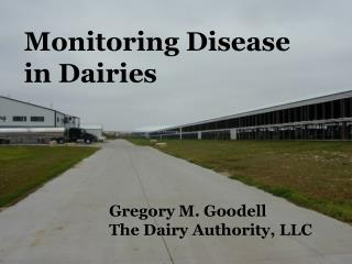 Monitoring Disease in Dairies