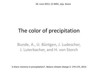 The  color  of precipitation
