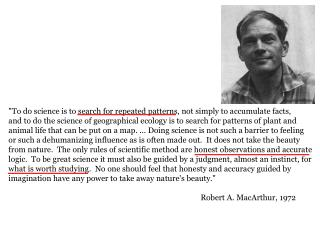 """To do science is to search for repeated patterns, not simply to accumulate facts,"