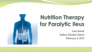 Nutrition Therapy  for Paralytic Ileus
