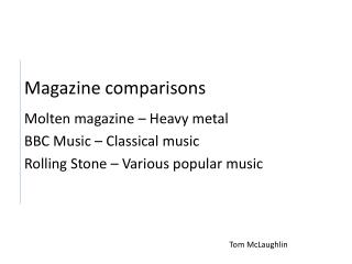 Magazine comparisons