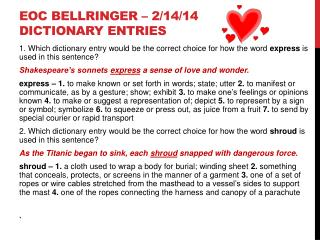 EOC BELLRINGER – 2/14/14 DICTIONARY ENTRIES