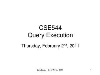 CSE544 Query Execution