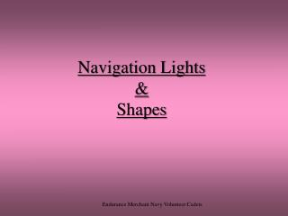 Navigation Lights & Shapes