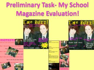 Preliminary Task- My School Magazine Evaluation!
