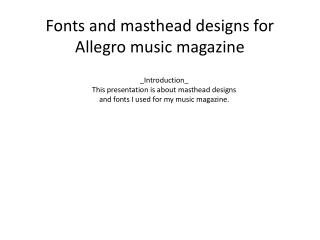 Fonts and masthead designs for Allegro music magazine