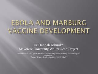 Ebola and Marburg Vaccine Development