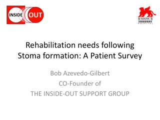 Rehabilitation needs following Stoma formation: A Patient Survey