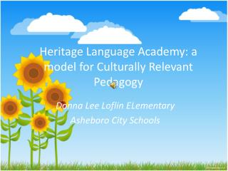 Heritage Language Academy: a model for Culturally Relevant Pedagogy