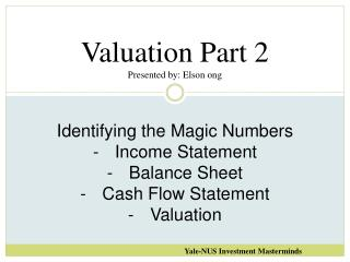 Valuation Part  2 Presented by: Elson  ong