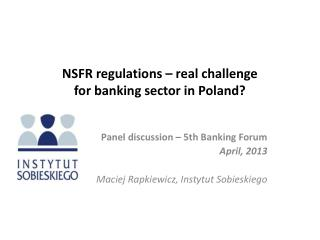 NSFR regulations – real challenge  for banking sector in Poland?