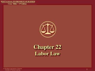 Chapter 22 Labor Law