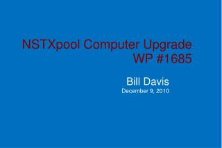 NSTXpool Computer Upgrade WP #1685