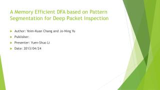 A Memory Efficient DFA based on Pattern Segmentation for Deep Packet Inspection