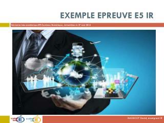 Exemple Epreuve E5 IR