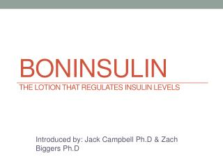 BONINSULIN The Lotion That Regulates Insulin Levels