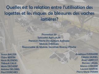 Promotion 151 Spécialité Agriculture Parcours Fléché Productions Animales Module: Éthologie
