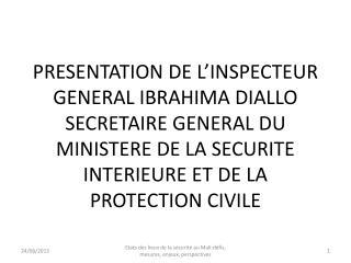 ETAT DES LIEUX DE LA SECURITE AU MALI