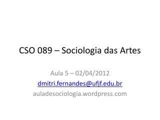 CSO 089 �  Sociologia  das  Artes