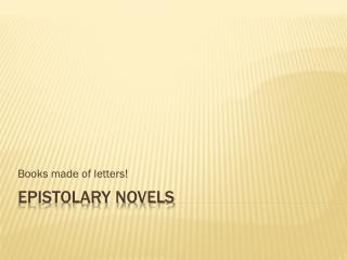Epistolary Novels