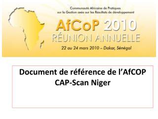 Document de référence de l'AfCOP  CAP-Scan Niger
