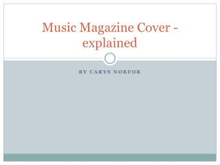 Music Magazine Cover - explained
