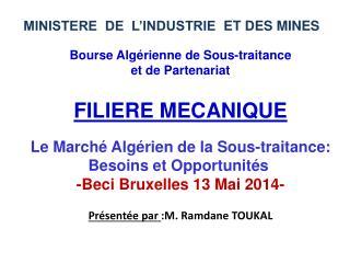 Bourse Alg�rienne de Sous-traitance  et de Partenariat FILIERE  MECANIQUE