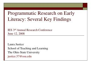 Programmatic Research on Early Literacy: Several Key Findings