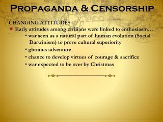 Propaganda & Censorship