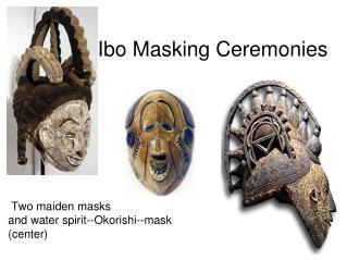 Ibo Masking Ceremonies