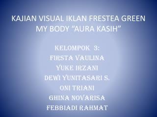 "KAJIAN VISUAL IKLAN FRESTEA GREEN MY BODY ""AURA KASIH"""