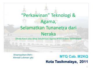 MTQ Cab.  M2KQ Kota  Tasikmalaya ,  2011