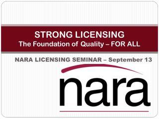 STRONG LICENSING The Foundation of Quality – FOR ALL