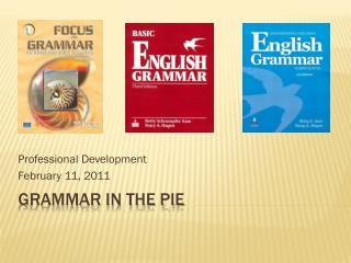 Grammar in the PIE