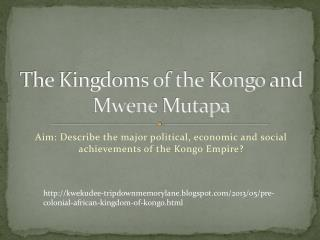 The Kingdoms of the  Kongo  and  Mwene Mutapa
