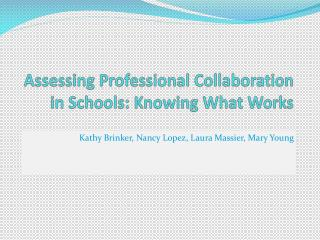 Assessing Professional Collaboration in Schools: Knowing What Works