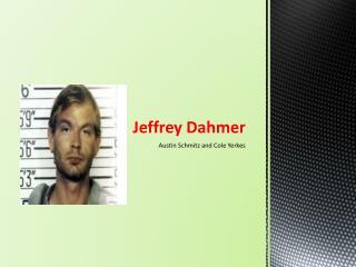Jeffrey  D ahmer