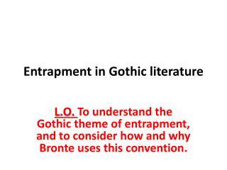 Entrapment in Gothic literature
