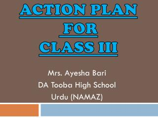 ACTION PLAN   FOR  Class iii