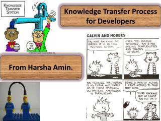 From  Harsha Amin .