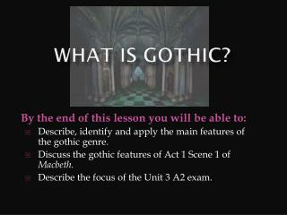 What is gothic?