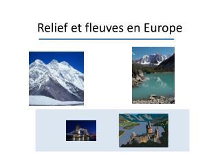 Relief et fleuves en Europe