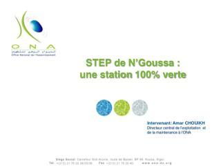 STEP de N' Goussa  :  une station 100% verte
