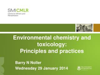Environmental chemistry and  toxicology:  Principles  and practices