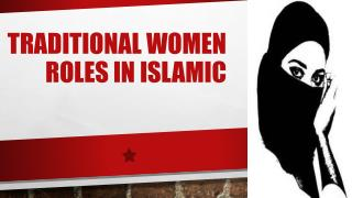Traditional women roles in Islamic