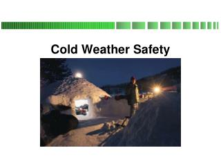 Cold Weather Safety