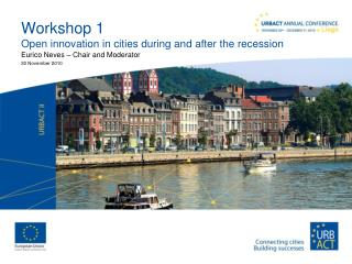 Workshop 1 Open innovation in cities during and after the recession