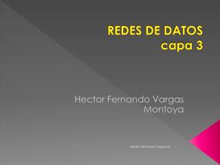 REDES DE DATOS capa 3