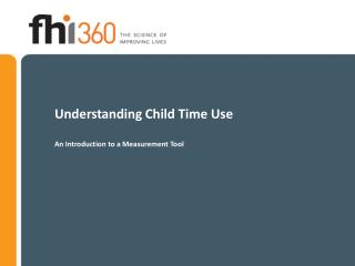 Understanding Child Time Use An Introduction to a Measurement Tool